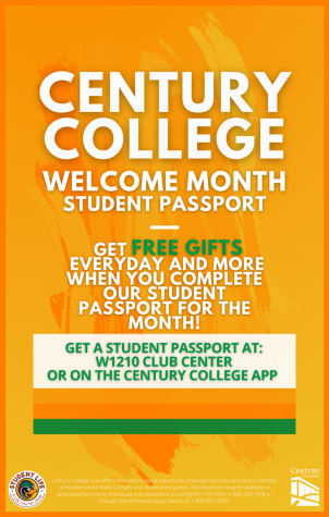 Century College Welcome Month! Student Passport. Get Free Gifts everyday and more when you complete our student passport for the month! Get a student passport at: W1210 Club Center or on the Century College App